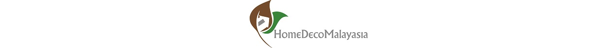 HomeDecoMalaysia.com : Home Decor, Home Decoration, Home Decorating, Interior Design - Discover the latest trend, ideas and inspirations about home decor, home decoration, home decorating, and interior design in Malaysia.